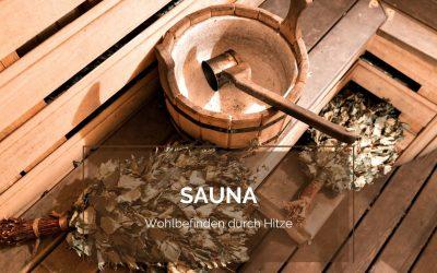 Sauna, Wohlbefinden durch Hitze