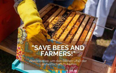 """""""Save Bees and Farmers!"""" – Eine Initiative, um den Bienen UND der Landwirtschaft zu helfen"""