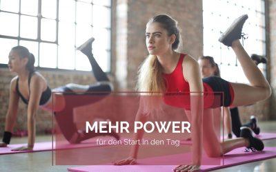 Mehr Power für den Start in den Tag