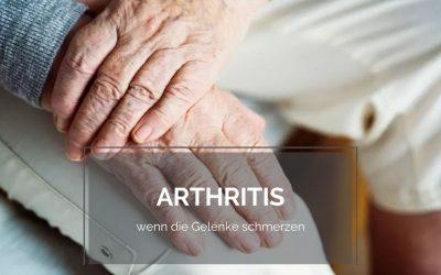 Arthritis – Wenn die Gelenke schmerzen