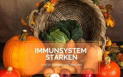 Immunsystem stärken und in Bewegung bleiben