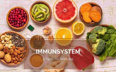 9 Tipps zur Stärkung des Immunsystems